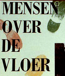 Exhibition: Mensen over de vloer